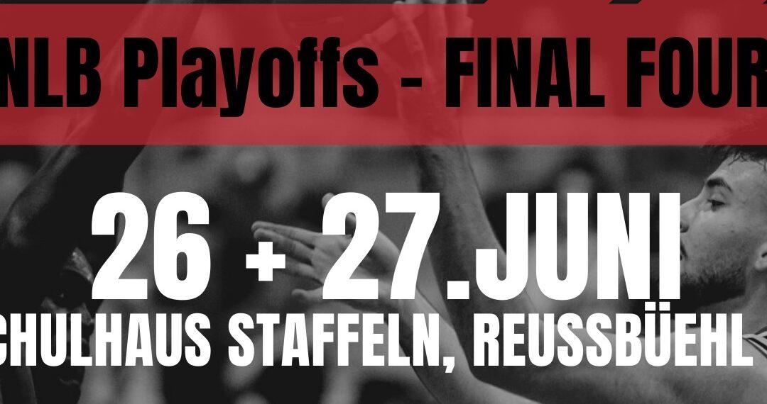 NLB Playoffs: Final Four 26./27. Juni in Reussbühl (Staffeln)